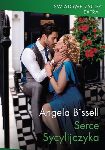 Okładka książki Serce Sycylijczyka Angela Bissell