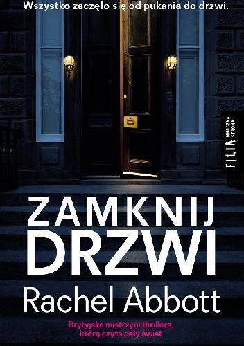 Okładka książki Zamknij drzwi Rachel Abbott