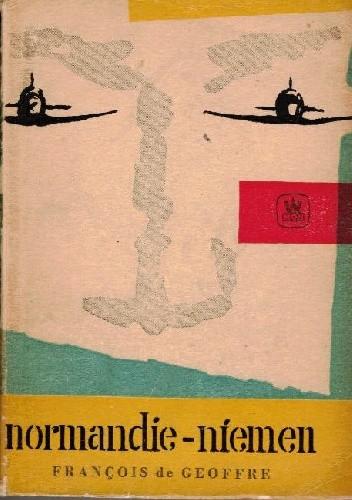 Okładka książki Normandie-Niemen François de Geoffre