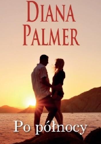Okładka książki Po północy Diana Palmer
