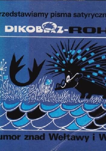 Okładka książki Dikobraz - Roháč. Humor znad Wełtawy i Wagu praca zbiorowa