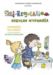 Okładka książki Self-Regulation. Szkolne wyzwania
