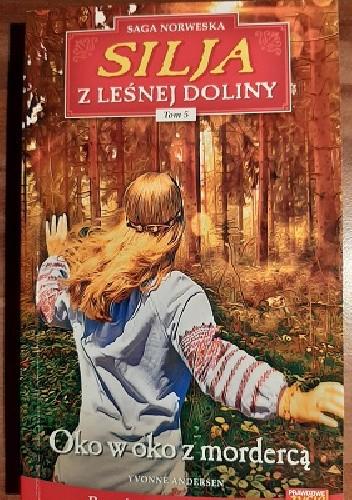 Okładka książki Oko w oko z mordercą Yvonne Andersen