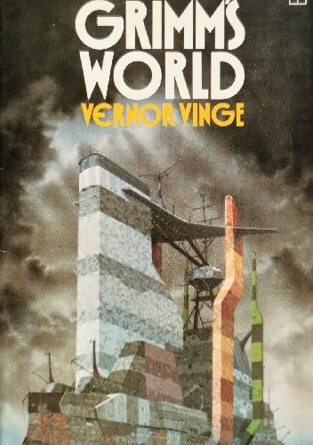 Okładka książki Grimm's World Vernor Vinge
