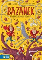 Okładka książki Bazanek i tajemnica rodowego medalionu