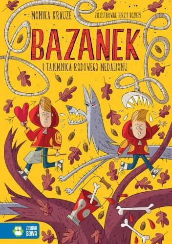 Okładka książki Bazanek i tajemnica rodowego medalionu Monika Krauze