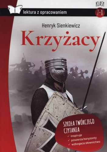 Okładka książki Krzyżacy Henryk Sienkiewicz