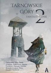 Okładka książki Tarnowskie Góry Fantastycznie 2