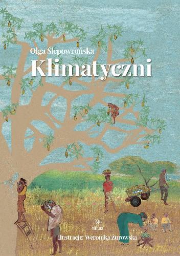 Okładka książki Klimatyczni Olga Ślepowrońska,Weronika Żurowska