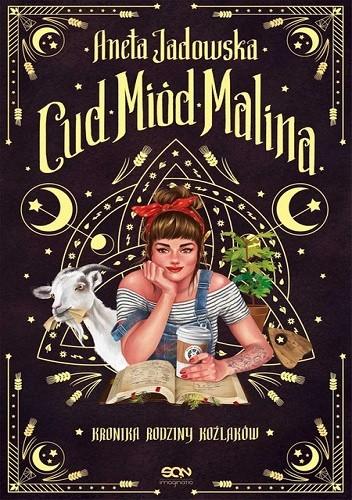 Okładka książki Cud Miód Malina Aneta Jadowska