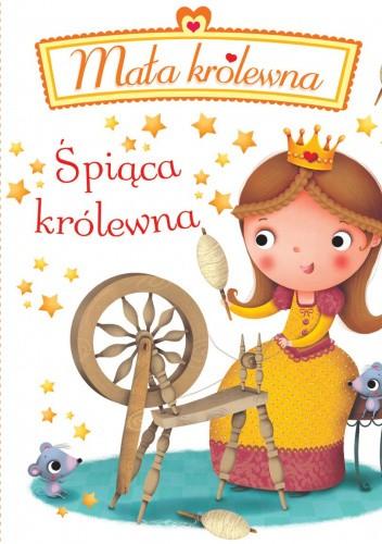 Okładka książki Śpiąca królewna. Mała królewna Emilie Beaumont,Nathalie Bélineau