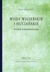 Okładka książki Wody wigierskie i huciańskie – studium toponomastyczne