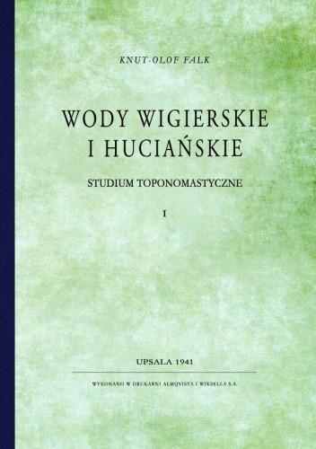 Okładka książki Wody wigierskie i huciańskie – studium toponomastyczne Knut-Olof Falk