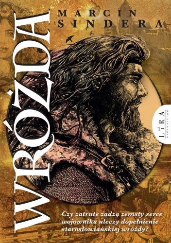 Okładka książki Wróżda (wydanie uzupełnione) Marcin Sindera