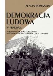 Okładka książki Demokracja ludowa w praktyce. Wybory do Sejmu i Rad Narodowych w województwie koszalińskim w latach 1950-1975