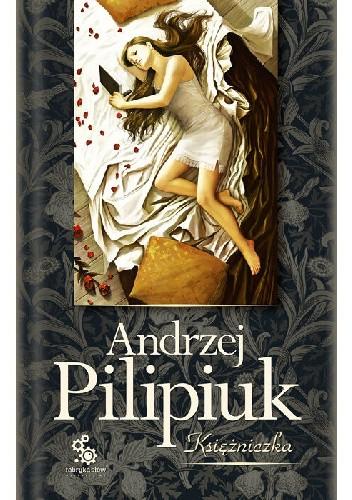 Okładka książki Księżniczka Andrzej Pilipiuk