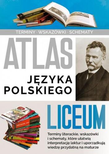 Okładka książki Atlas języka polskiego - Liceum Agnieszka Nożyńska-Demianiuk