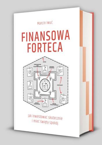 Okładka książki Finansowa Forteca Marcin Iwuć