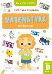 Okładka książki Matematyka i wielkie zakupy