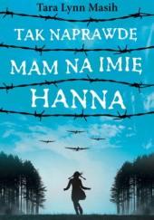 Okładka książki Tak naprawdę mam na imię Hanna