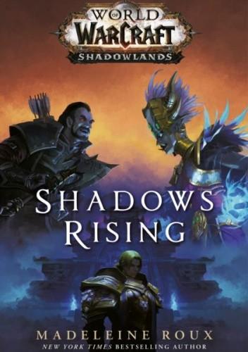 Okładka książki World of Warcraft: Shadows Rising Madeline Roux