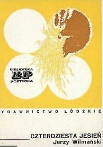 Okładka książki Czterdziesta jesień Jerzy Wilmański