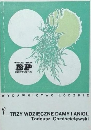 Okładka książki Trzy wdzięczne damy i anioł Tadeusz Chróścielewski
