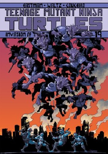 Okładka książki Teenage Mutant Ninja Turtles- Vol.19- Invasion of the Triceratons Damian Couceiro,Kevin Eastman,Tom Waltz