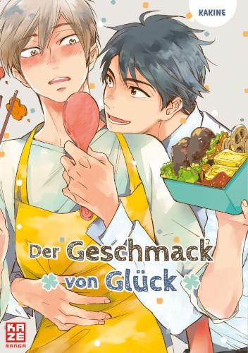 Okładka książki Der Geschmack von Glück Kakine