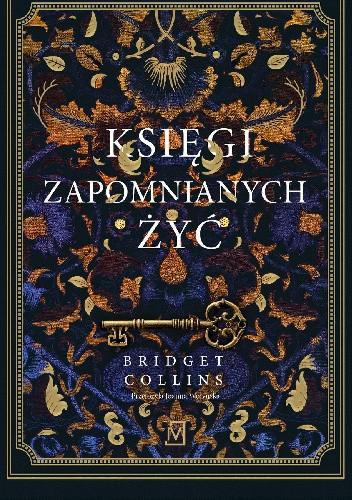 Okładka książki Księgi zapomnianych żyć Bridget Collins