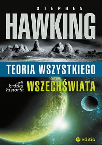Okładka książki Teoria wszystkiego, czyli krótka historia wszechświata Stephen Hawking