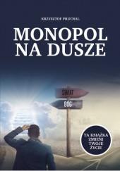 Okładka książki Monopol na dusze