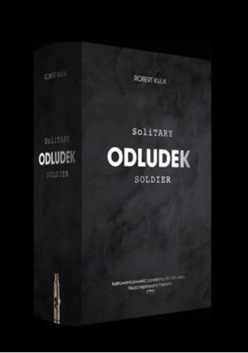 Okładka książki Odludek. Solitary Soldier Robert Kulik