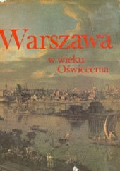 Okładka książki Warszawa w wieku Oświecenia