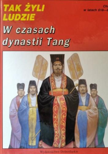 Okładka książki W czasach dynastii Tang Danielle Elisseeff