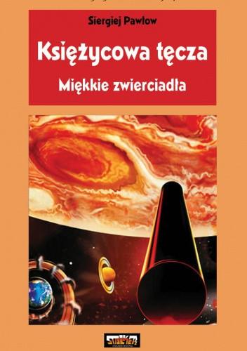 Okładka książki Miękkie zwierciadła Siergiej Pawłow