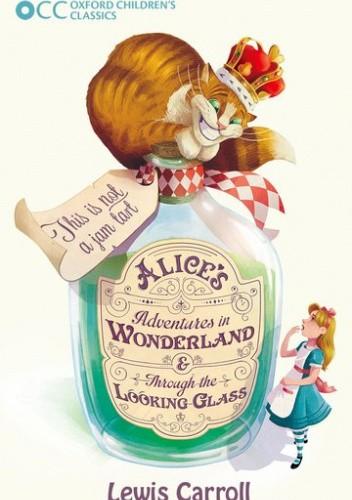 Okładka książki Alice's Adventures in Wonderland & Through the Looking-Glass Lewis Carroll