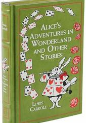 Okładka książki Alice's Adventures in Wonderland and Other Stories