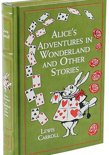 Okładka książki Alice's Adventures in Wonderland and Other Stories Lewis Carroll