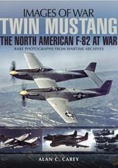 Okładka książki Twin Mustang: The North American F-82 at War