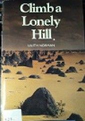 Okładka książki Climb a Lonely Hill