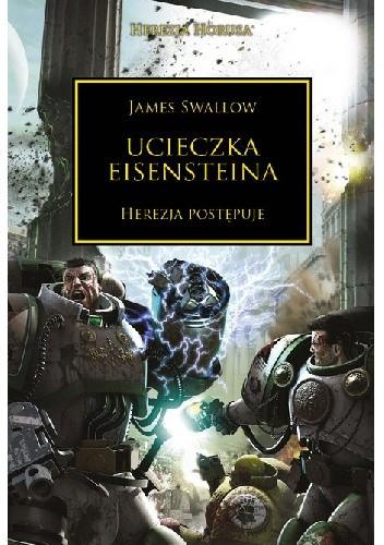 Okładka książki Ucieczka Eisensteina James Swallow