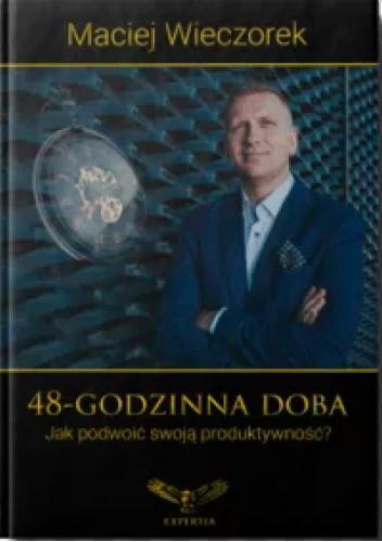 Okładka książki 48- GODZINNA DOBA Maciej Wieczorek