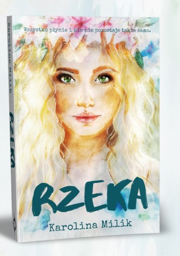 Okładka książki Rzeka Karolina Milik