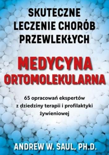 Okładka książki Medycyna ortomolekularna Andrew W. Saul