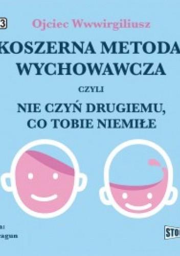 Okładka książki Koszerna metoda wychowawcza Ojciec Wwwirgiliusz