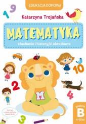 Okładka książki Matematyka. Słuchanie i historyjki obrazkowe
