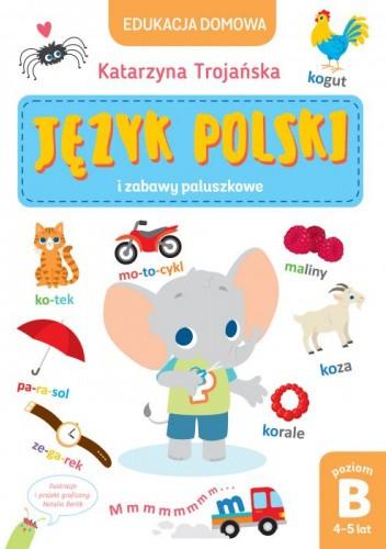 Okładka książki Język polski i zabawy paluszkowe Katarzyna Trojańska