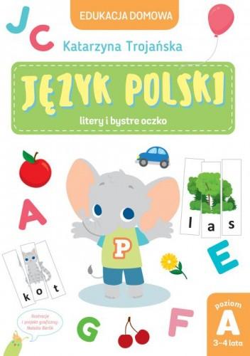 Okładka książki Język polski. Litery i bystre oczko Katarzyna Trojańska