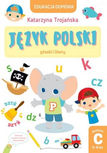Okładka książki Język polski. Głoski i litery Katarzyna Trojańska